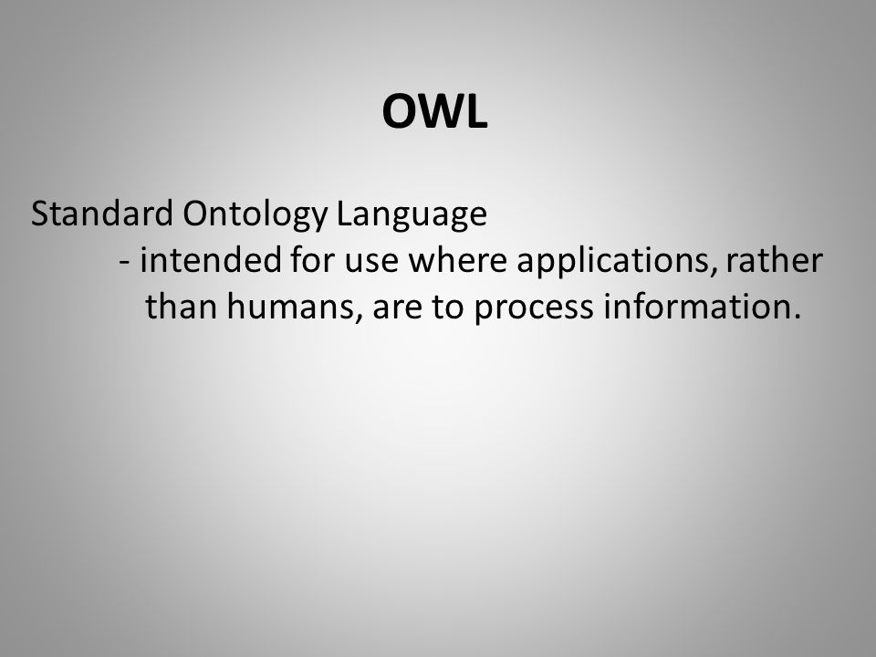 OWL Standard Ontology Language
