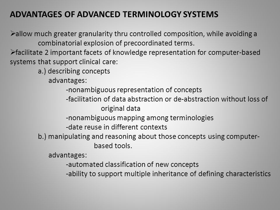 ADVANTAGES OF ADVANCED TERMINOLOGY SYSTEMS