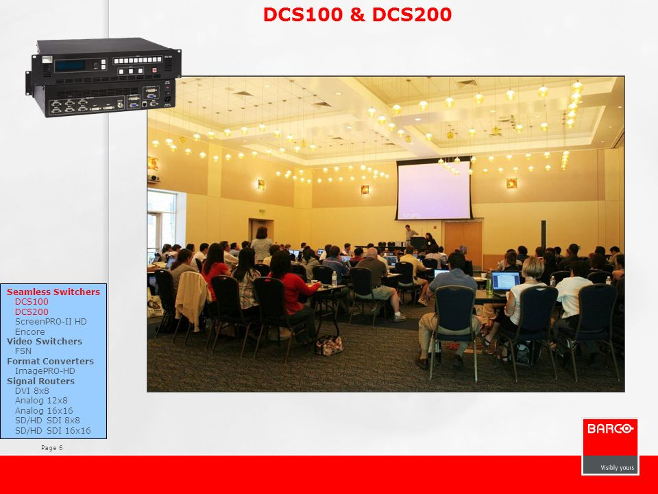 DCS100 & DCS200 Seamless Switchers DCS100 DCS200 ScreenPRO-II HD