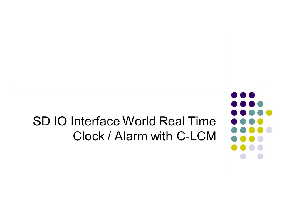 SD IO Interface World Real Time Clock / Alarm with C-LCM