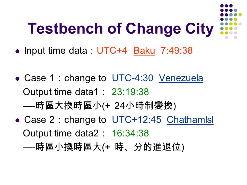 Testbench of Change City