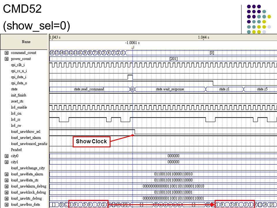 CMD52 (show_sel=0) Show Clock