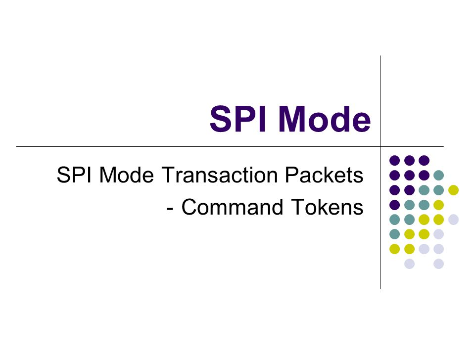 SPI Mode Transaction Packets -Command Tokens