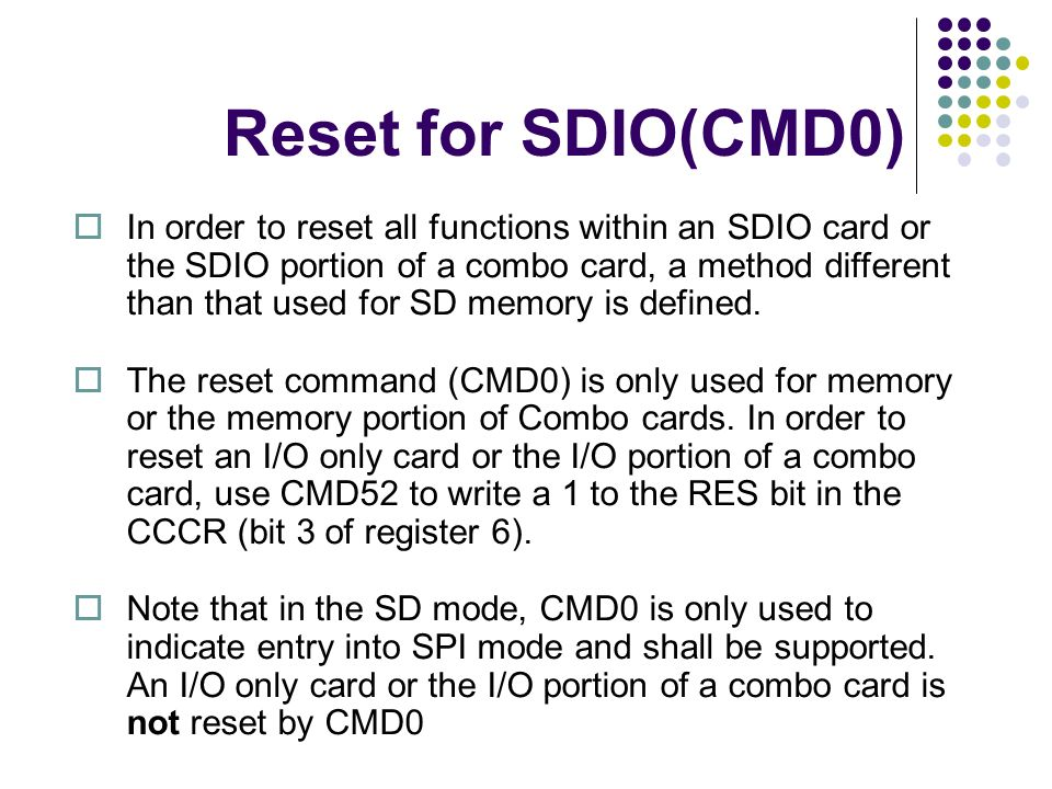 Reset for SDIO(CMD0)