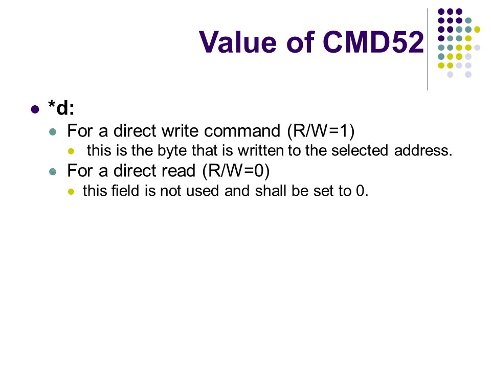 Value of CMD52 *d: For a direct write command (R/W=1)