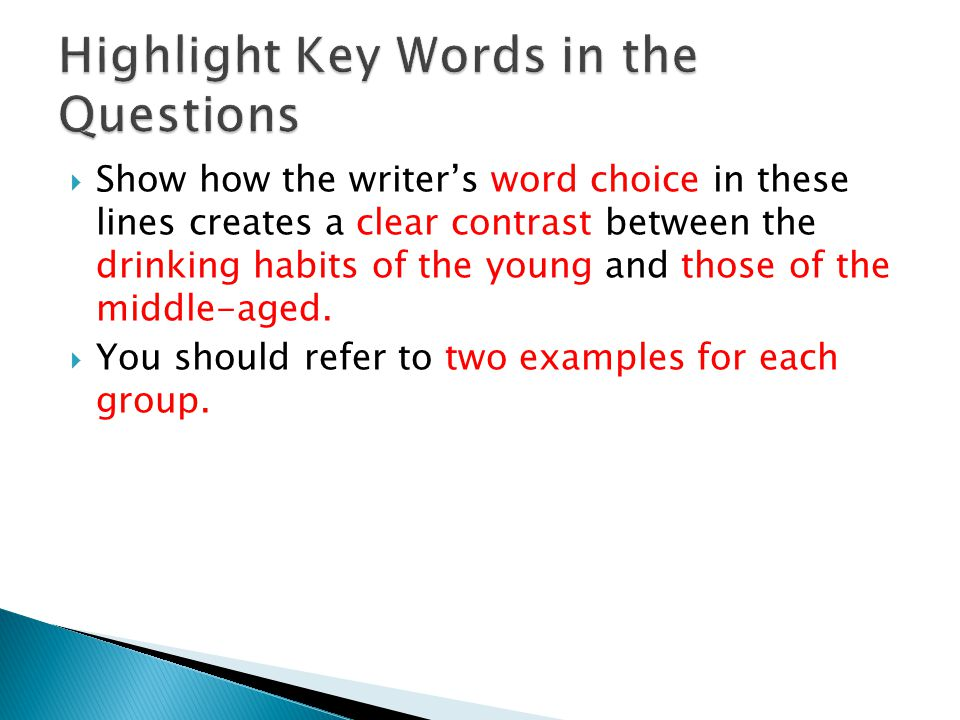 Highlight Key Words in the Questions