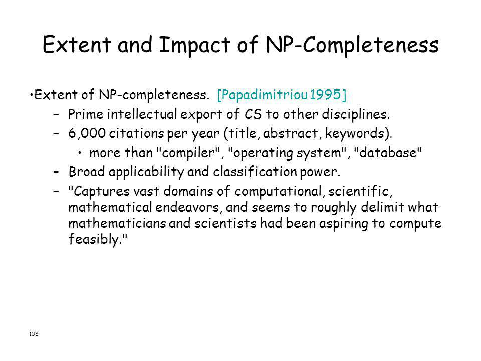 Extent and Impact of NP-Completeness