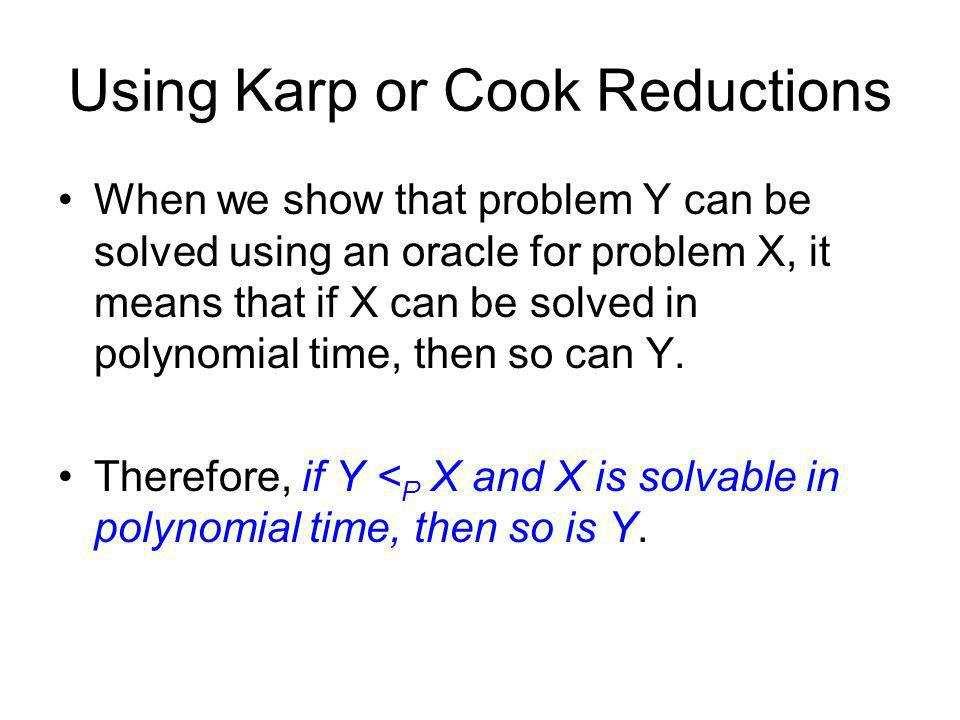 Using Karp or Cook Reductions