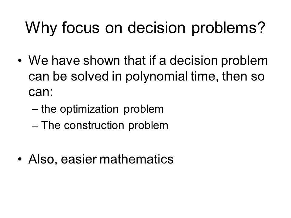 Why focus on decision problems