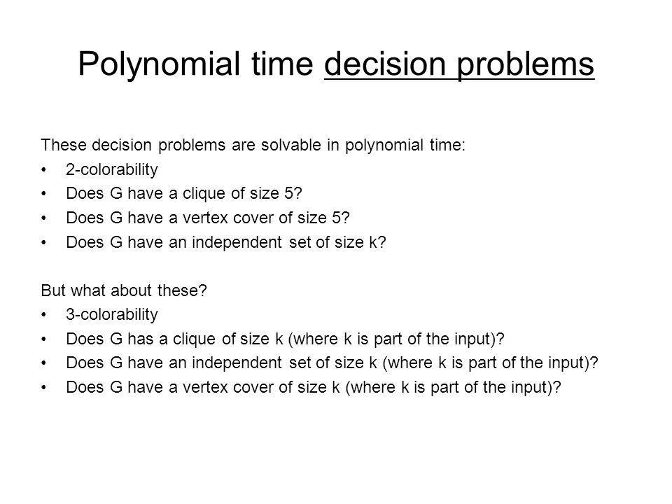 Polynomial time decision problems