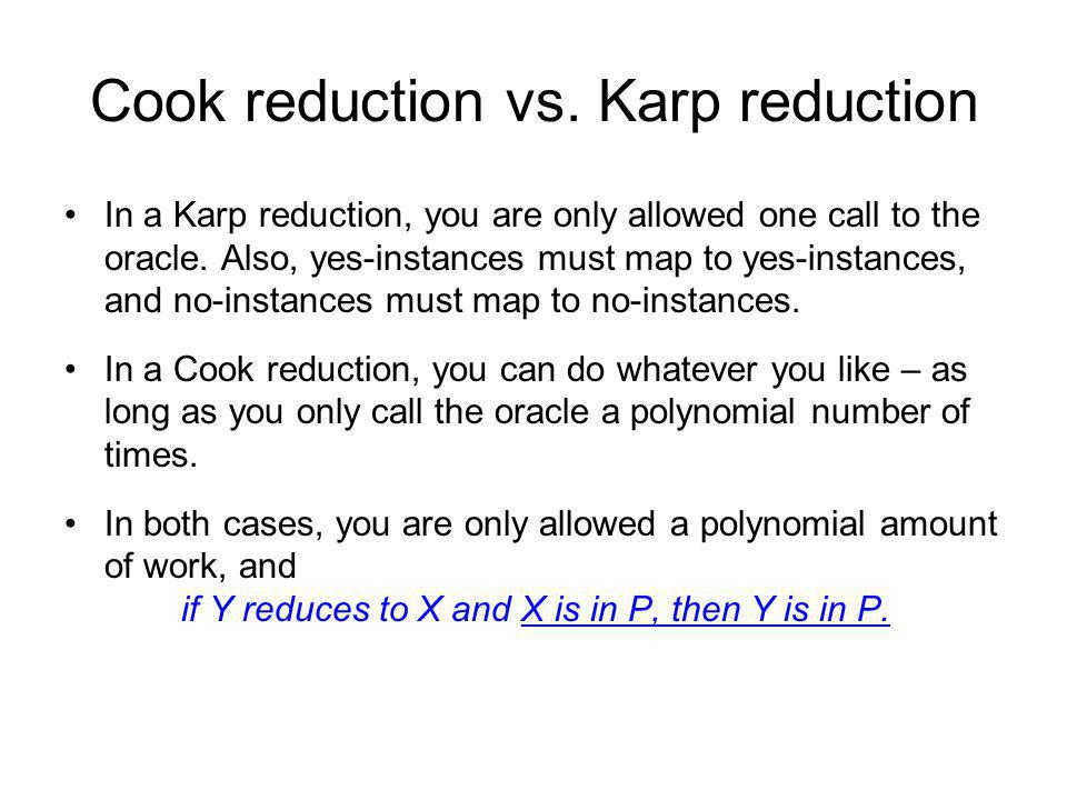 Cook reduction vs. Karp reduction