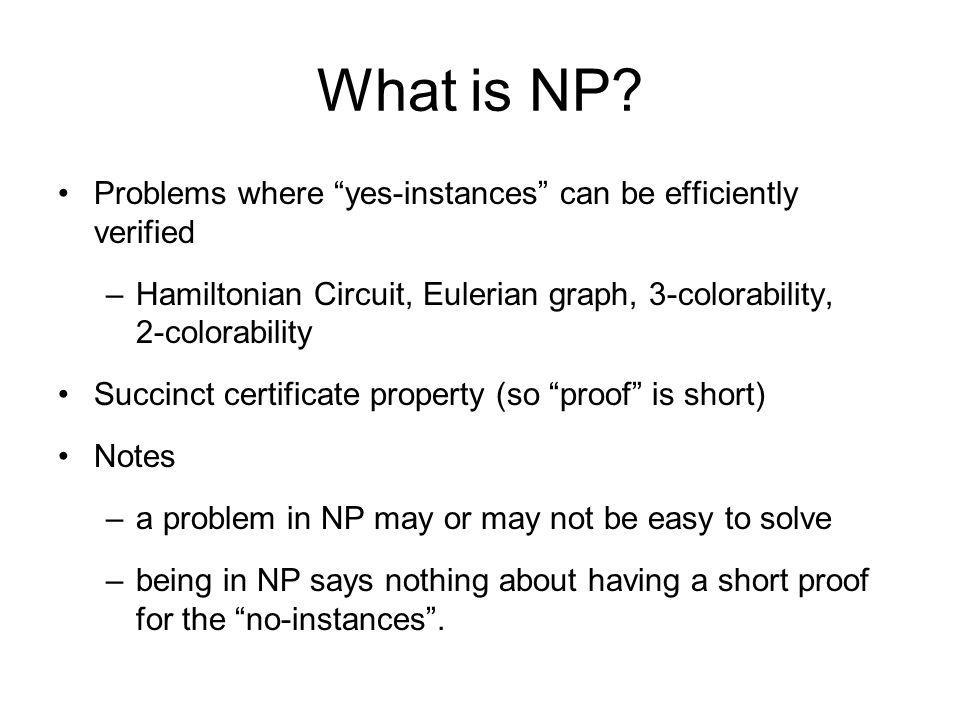 What is NP Problems where yes-instances can be efficiently verified