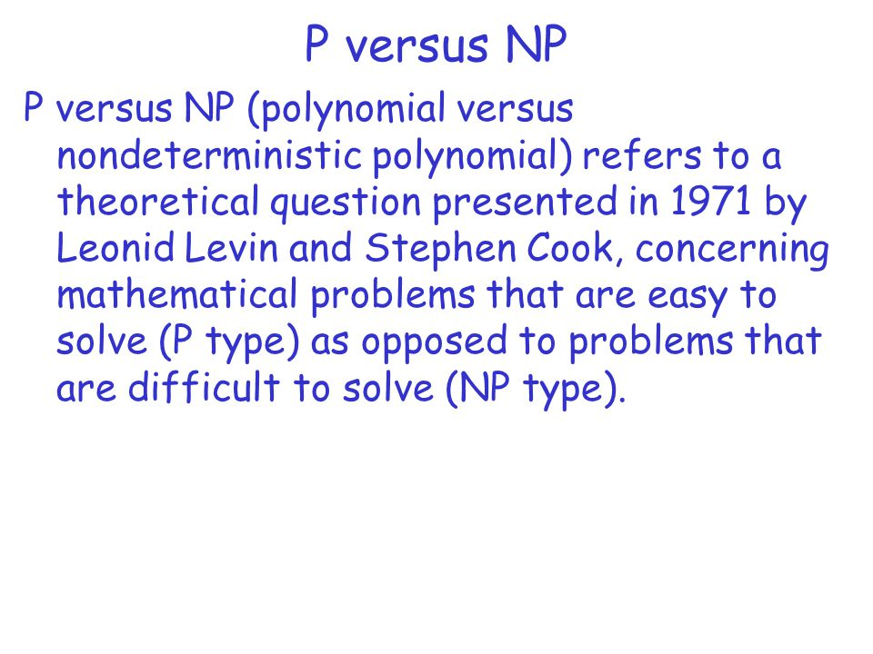 P versus NP