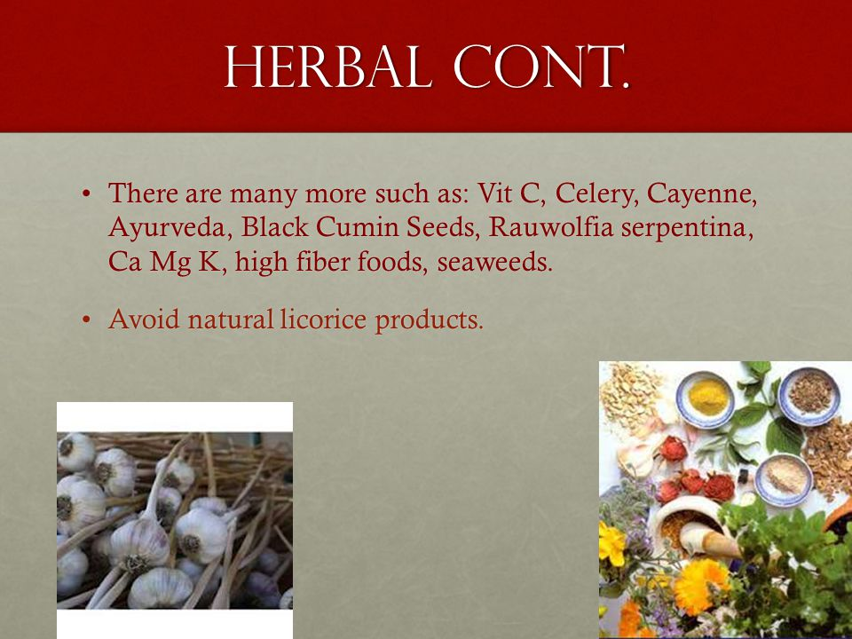 Herbal cont.