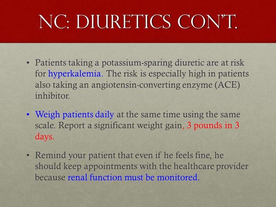 NC: Diuretics con't.