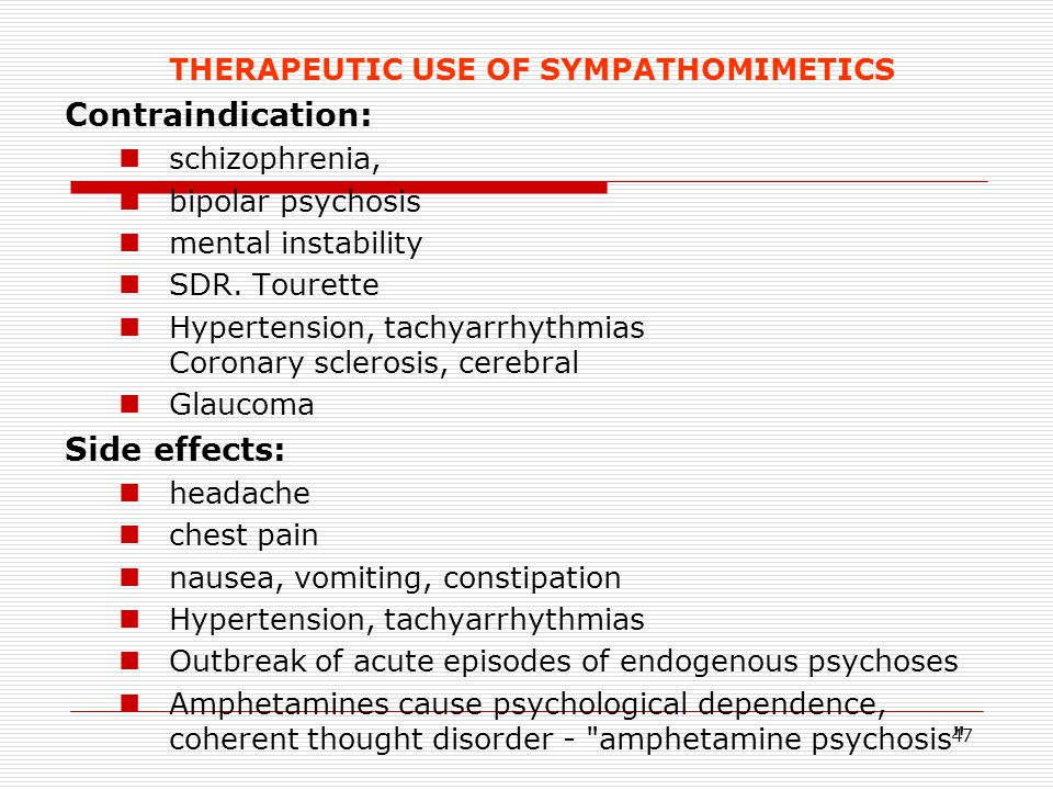 THERAPEUTIC USE OF SYMPATHOMIMETICS