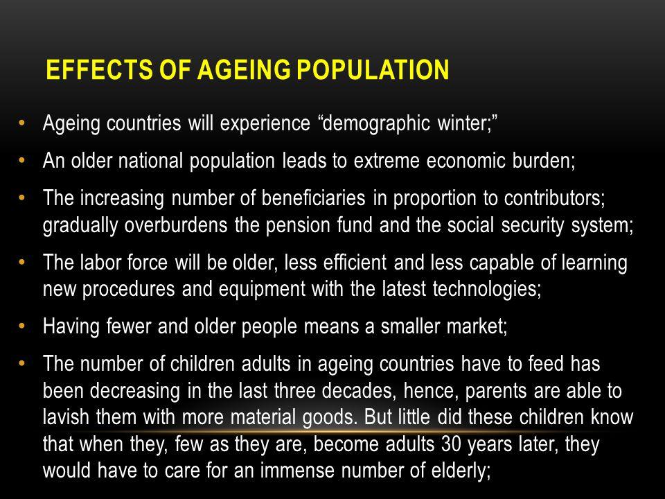 EFFECTS OF AGEING POPULATION