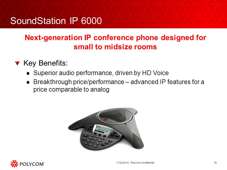 SoundStation IP 6000Next-generation IP conference phone designed for small to midsize rooms. Key Benefits: