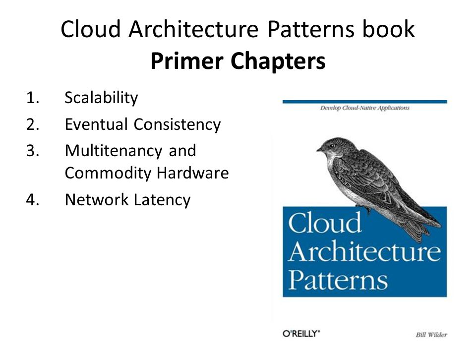 Cloud Architecture Patterns book Primer Chapters