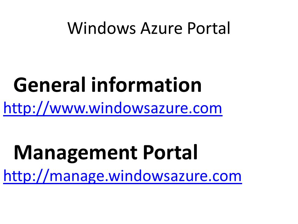 General information Management Portal Windows Azure Portal