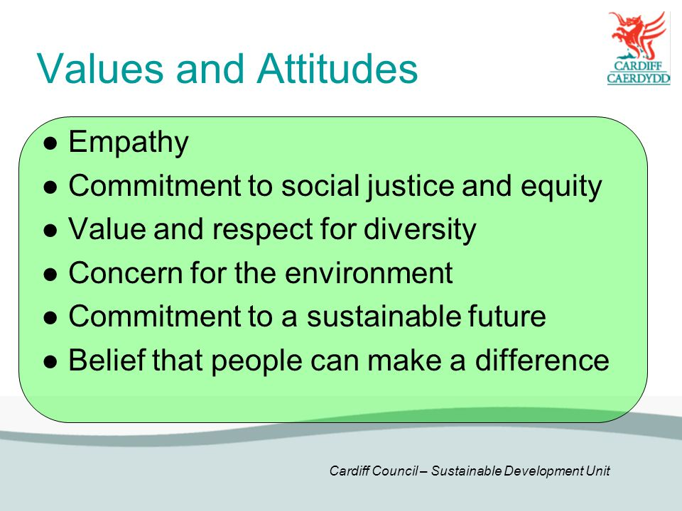 Values and Attitudes ● Empathy