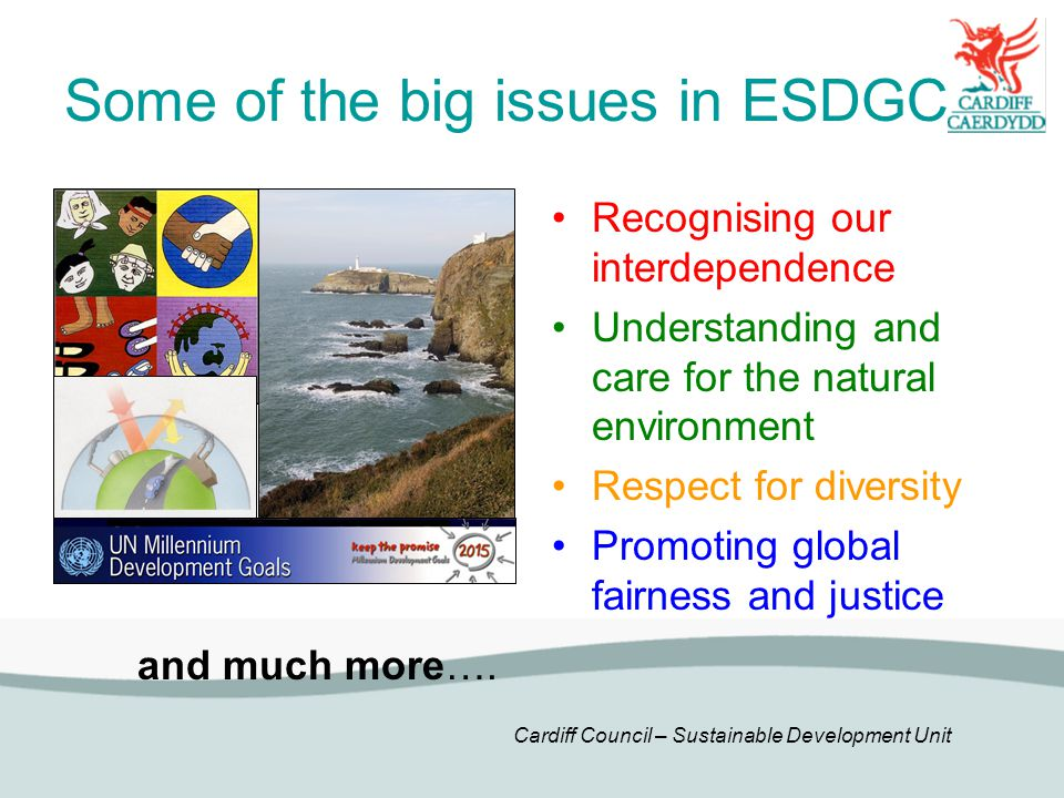 Some of the big issues in ESDGC