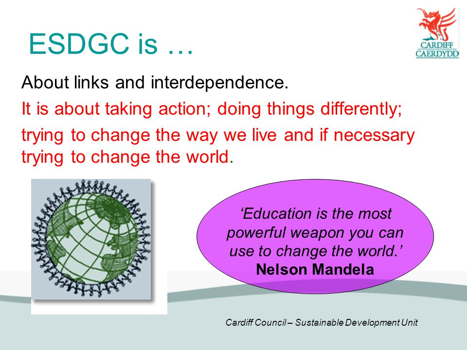 ESDGC is … About links and interdependence.
