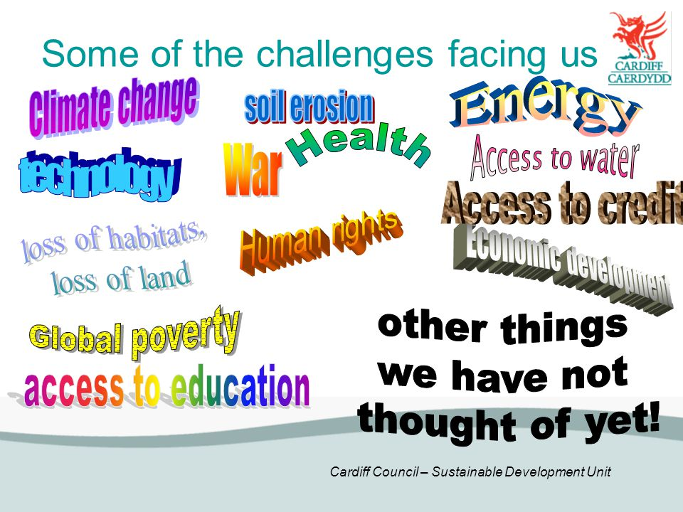 Some of the challenges facing us
