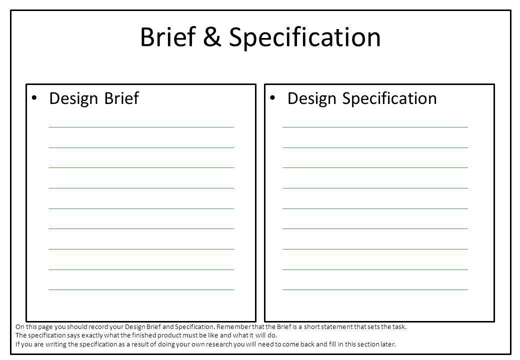 Brief & Specification Design Brief Design Specification