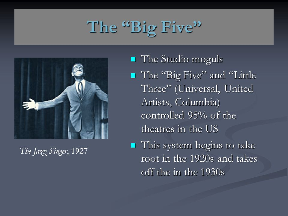 The Big Five The Studio moguls