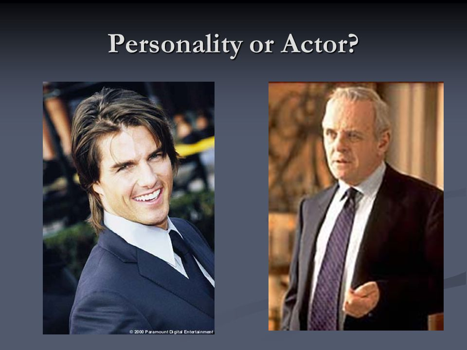 Personality or Actor