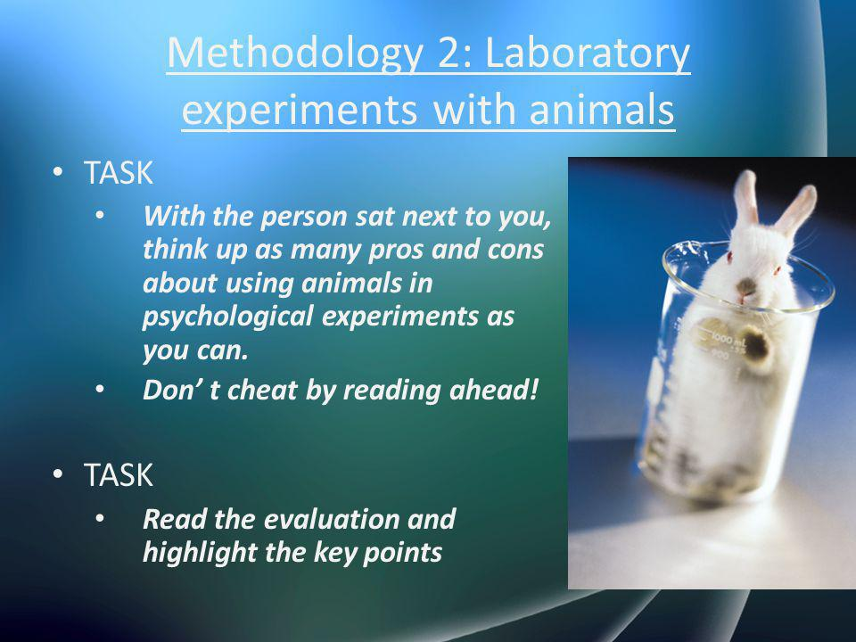 Methodology 2: Laboratory experiments with animals