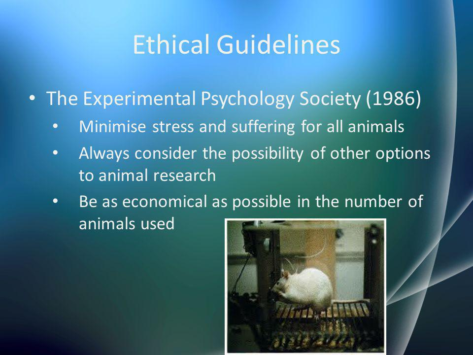 Ethical Guidelines The Experimental Psychology Society (1986)