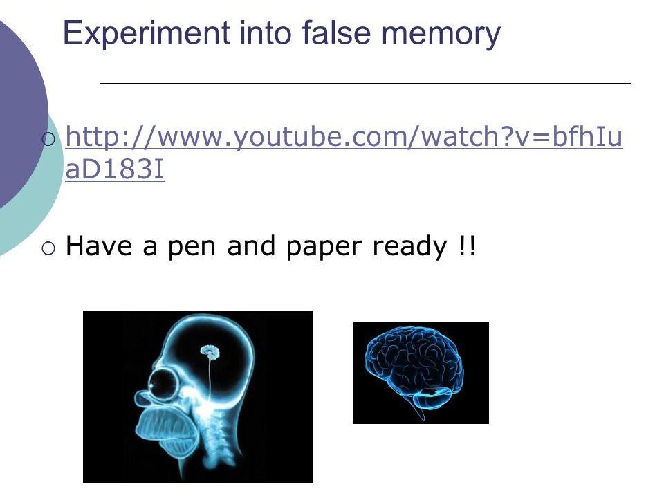 Experiment into false memory