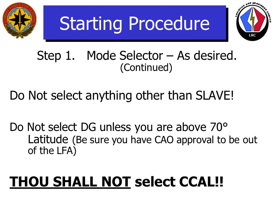 Step 1. Mode Selector – As desired. (Continued)