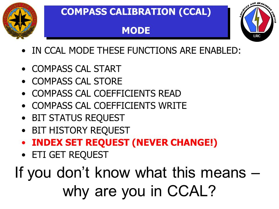 COMPASS CALIBRATION (CCAL) MODE