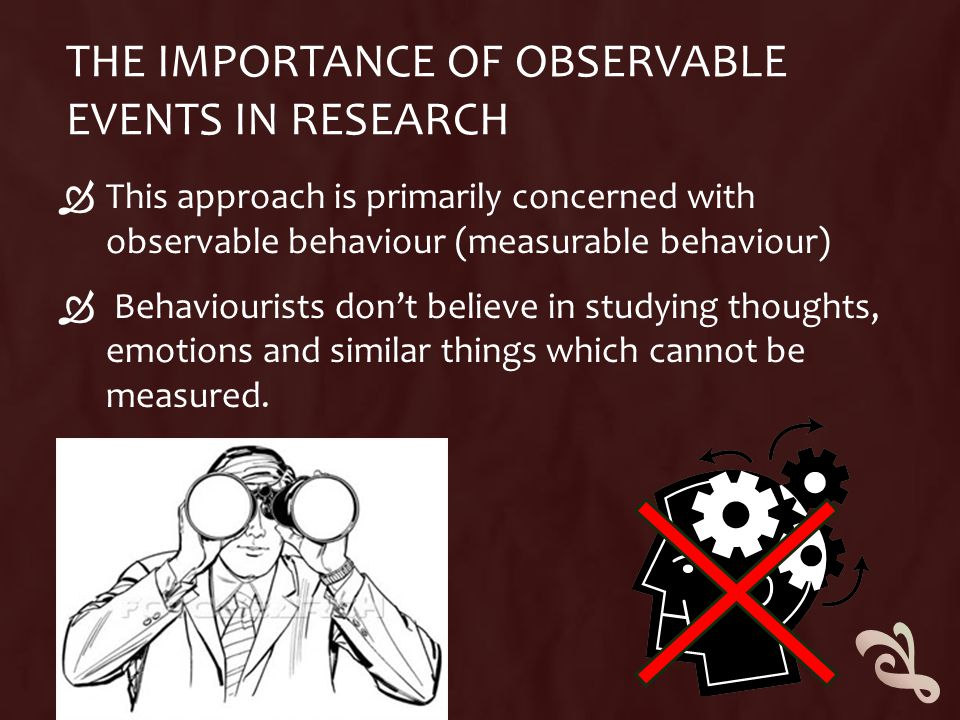 The importance of observable events in research
