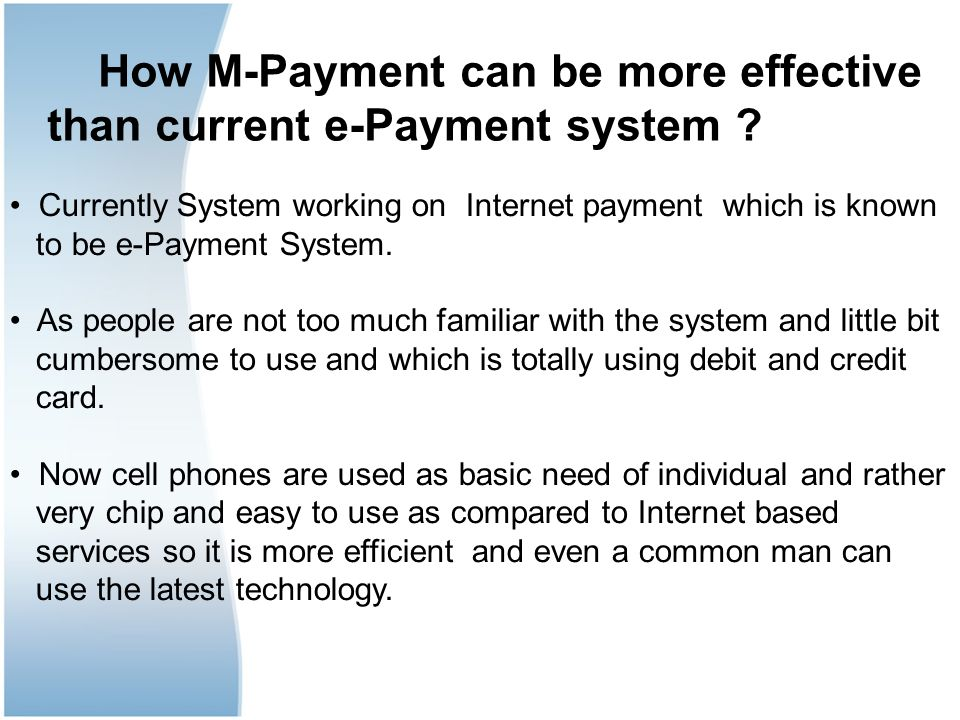 How M-Payment can be more effective than current e-Payment system