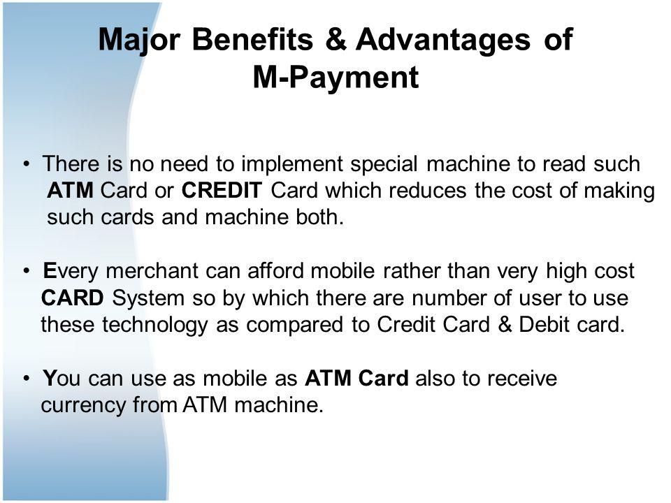 Major Benefits & Advantages of
