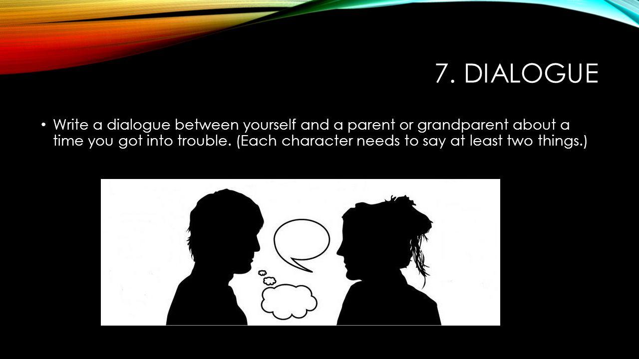 7. dialogue