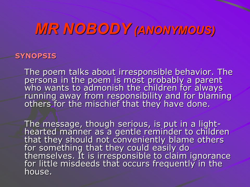 MR NOBODY (ANONYMOUS) SYNOPSIS.