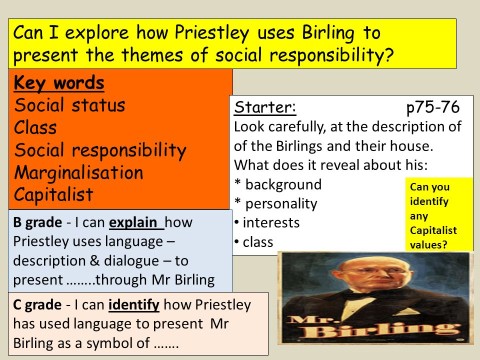 Can I explore how Priestley uses Birling to