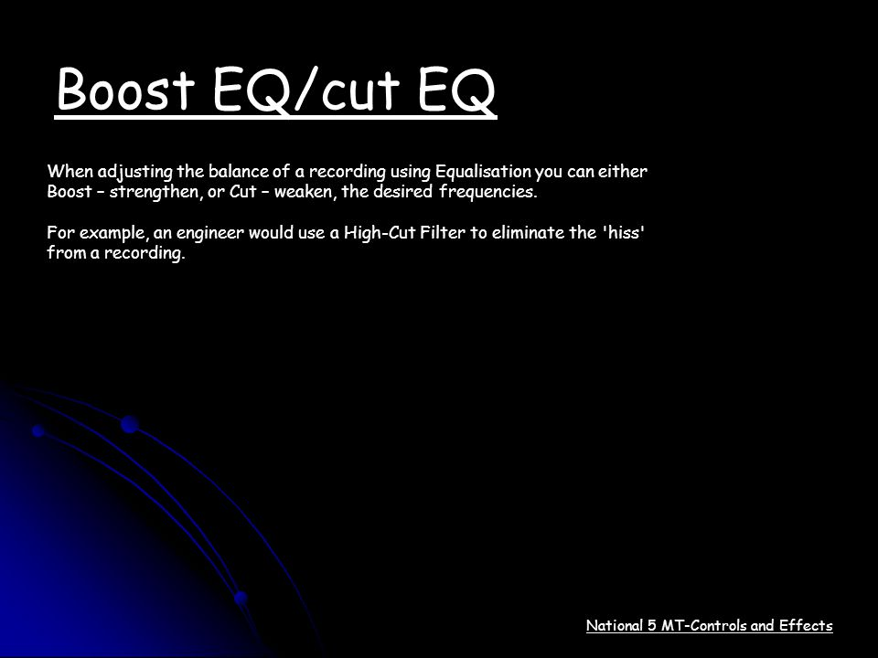 Boost EQ/cut EQ