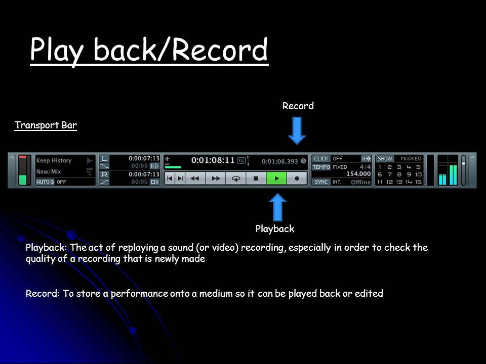 Play back/Record Record Transport Bar Playback