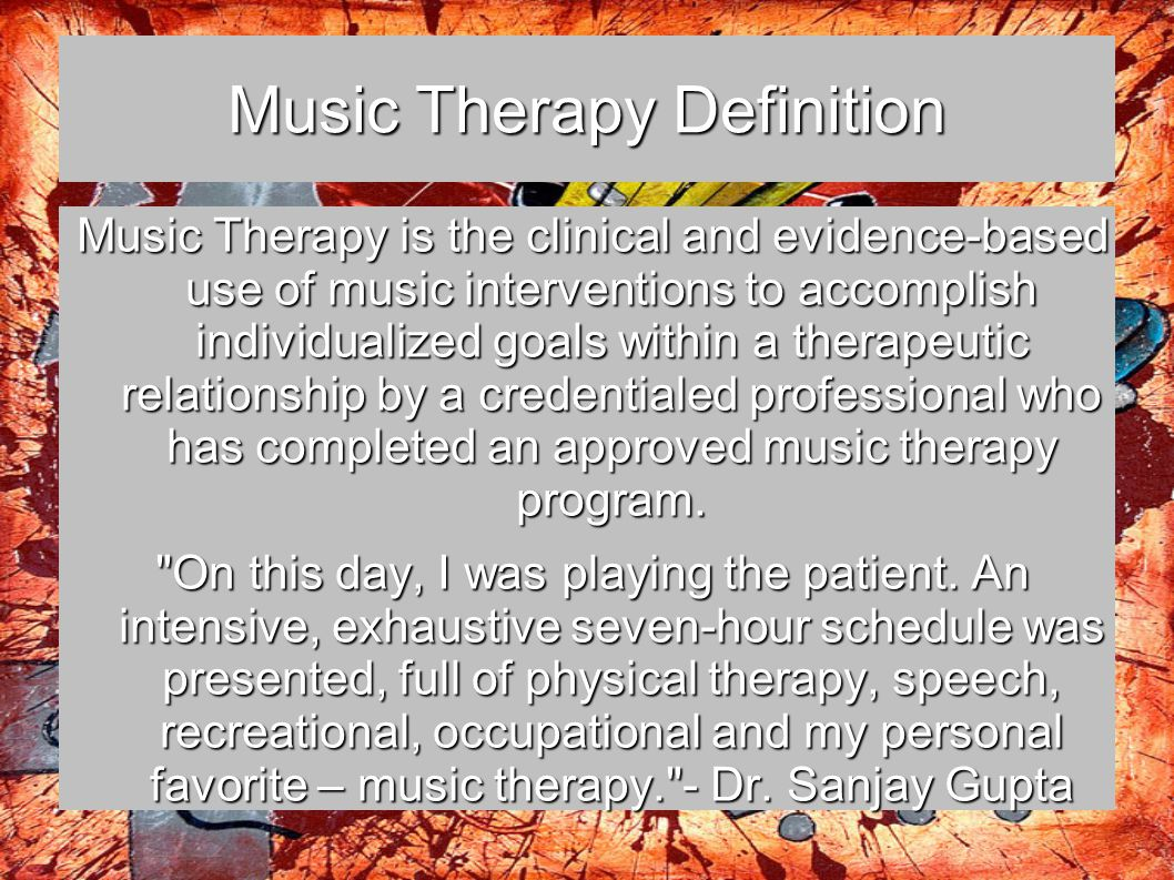 Music Therapy Definition