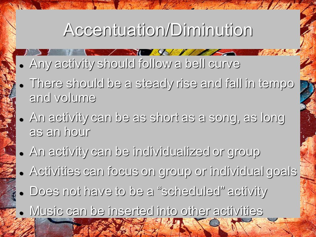 Accentuation/Diminution