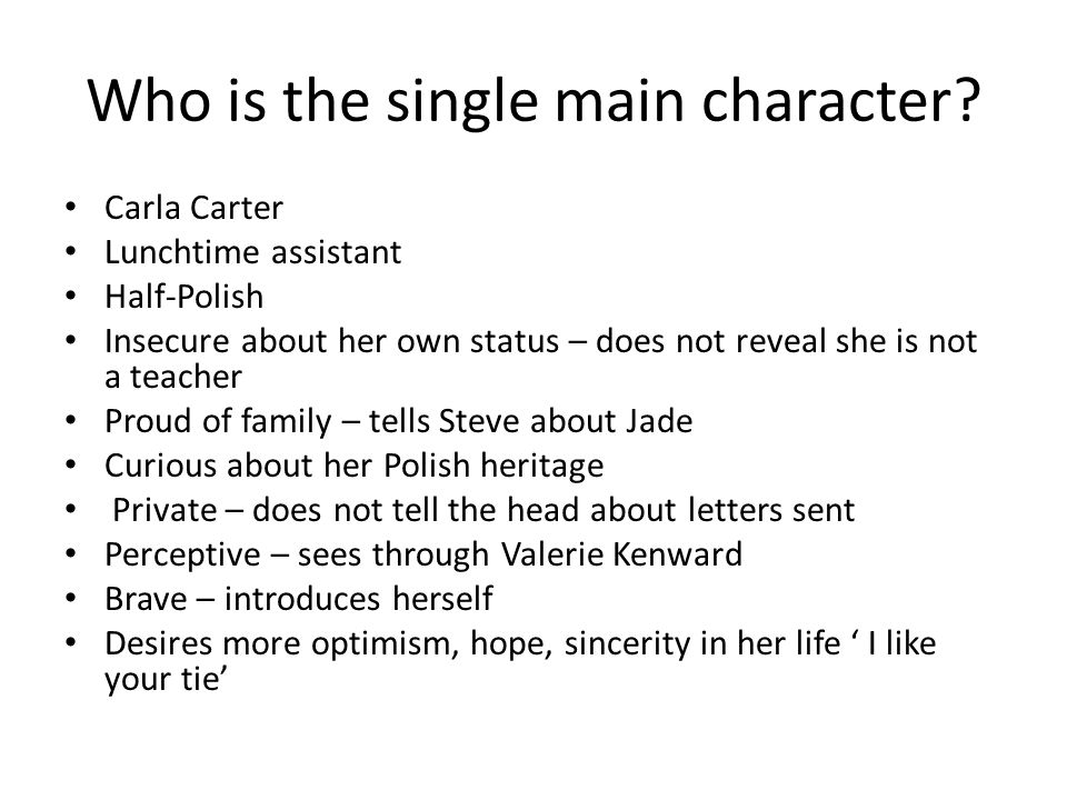 Who is the single main character