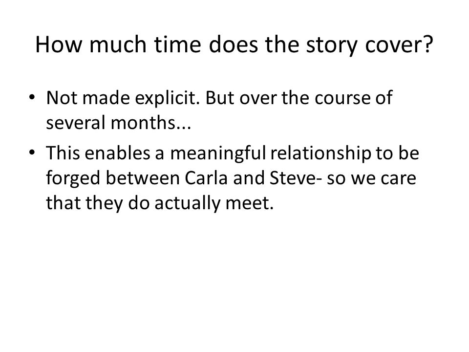 How much time does the story cover