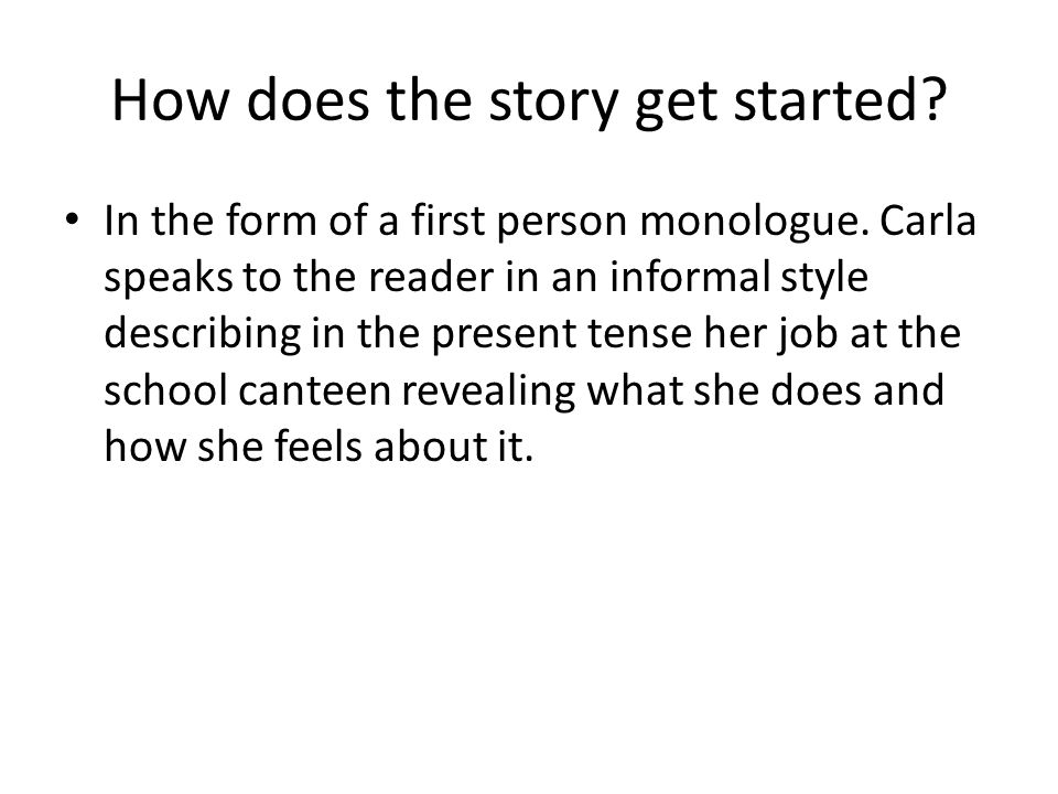 How does the story get started
