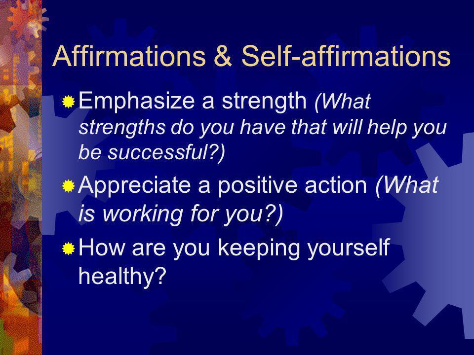Affirmations & Self-affirmations